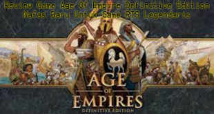 Review Game Age Of Empire Definitive Edition Nafas Baru Untuk Game RTS Legendaris